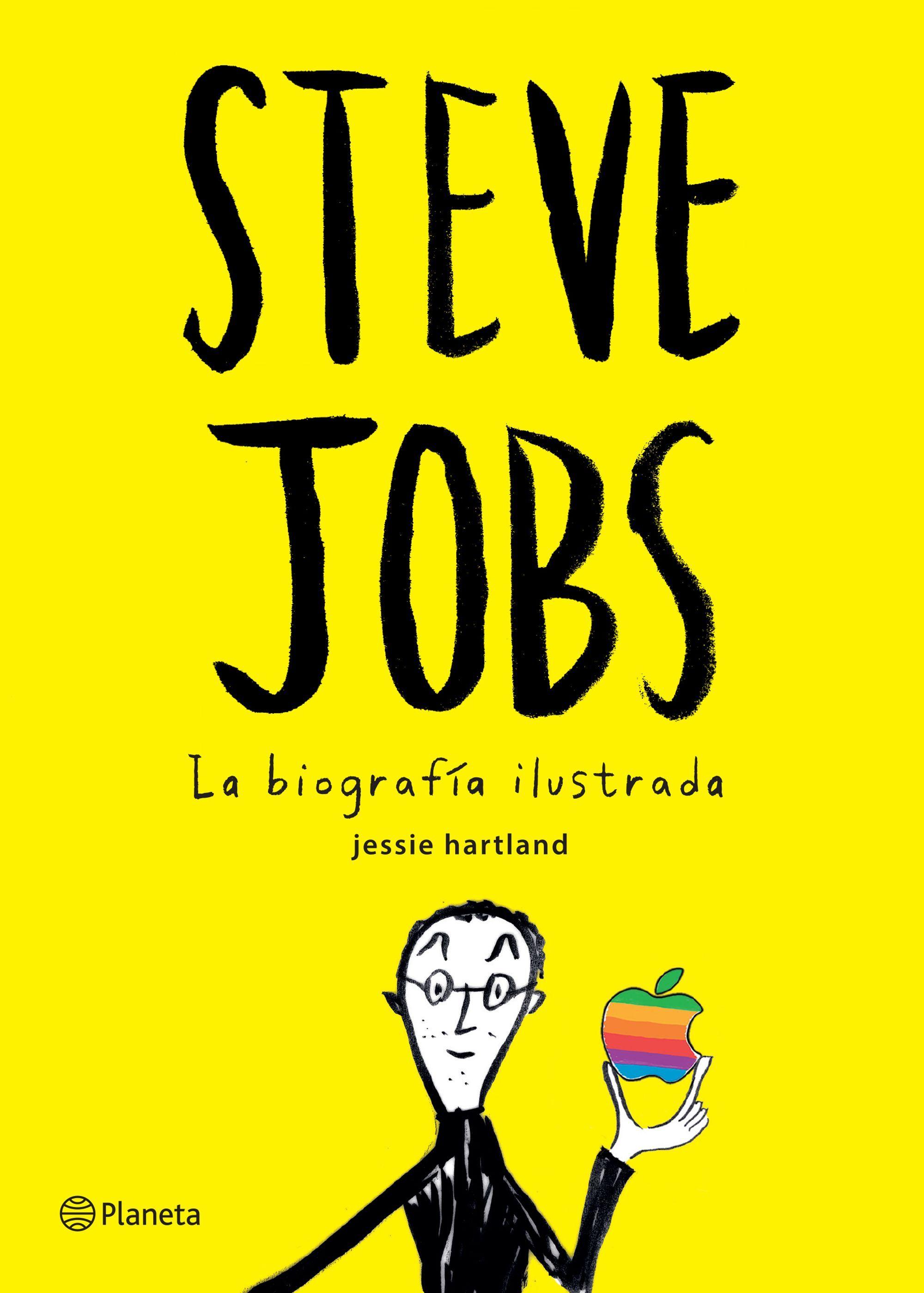 steve jobs la biografía ilustrada planeta de libros
