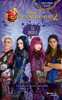 Descendientes 2 La Novela Disney Planeta De Libros