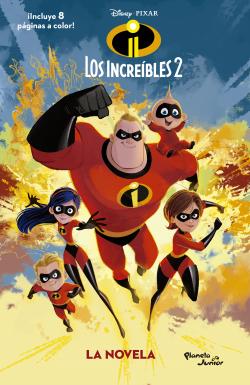 Los Increíbles 2 La Novela Disney Planeta De Libros