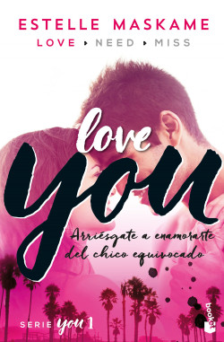 You 1. Love You - Estelle Maskame | Planeta de Libros