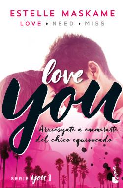 You 1. Love You - Estelle Maskame | Planeta de Libros
